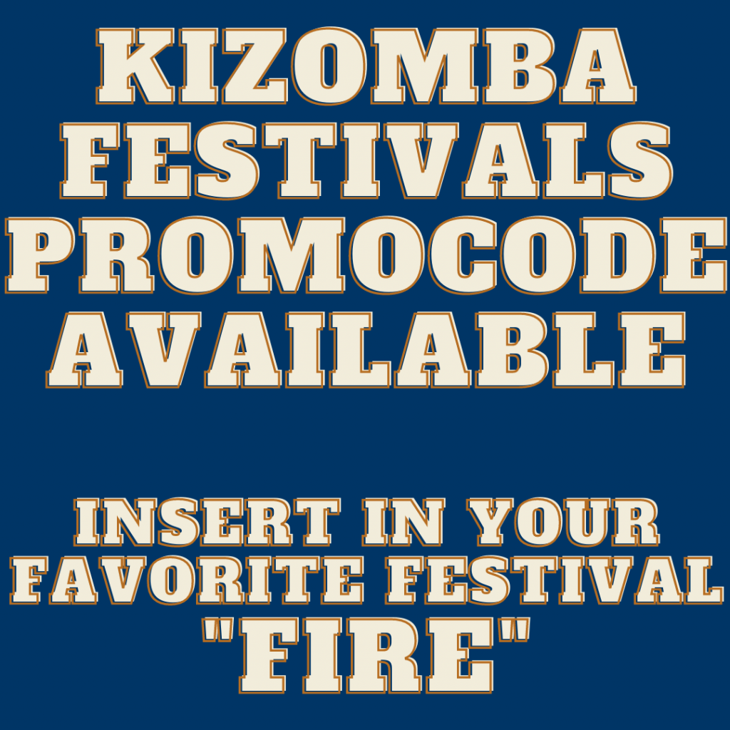 Kizomba Festivals Events Calendar Promocode FIRE